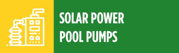 Solar Power Pool Pumps