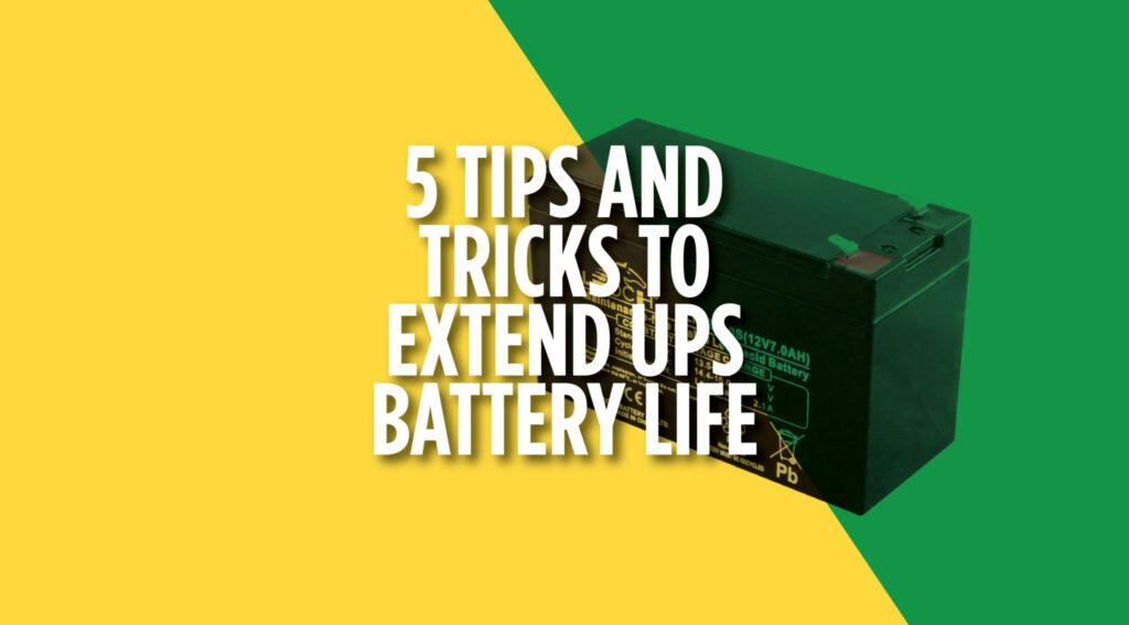 Extend UPS Battery Life